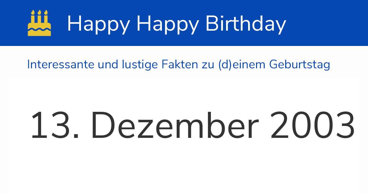 13. Dezember 2003 (Samstag): Geburtstag, Sternzeichen