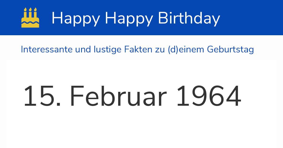15. Februar 1964 (Samstag): Geburtstag, Sternzeichen
