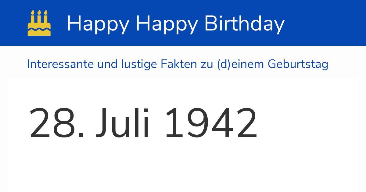 28. Juli 1942 (Dienstag): Geburtstag, Sternzeichen & Wochentag