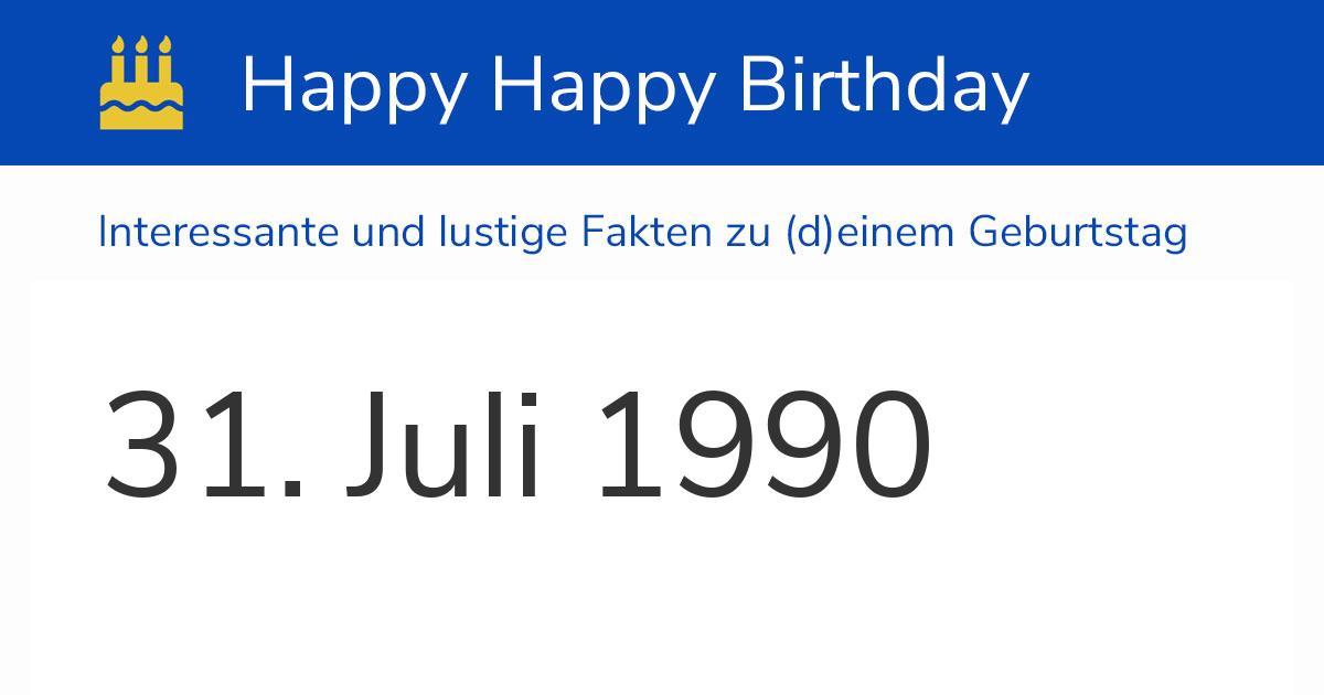 31. Juli 1990 (Dienstag): Geburtstag, Sternzeichen & Wochentag